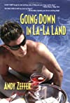 Going Down in La-La Land (Southern Tier Editions)