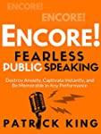 Fearless Public Speaking: Encore! Des...