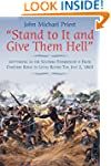 """""""Stand to It and Give Them Hell"""": Get..."""