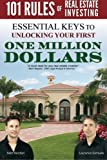 img - for 101 Rules of Real Estate Investing: Essential Keys to Unlocking your first $1,000,000 book / textbook / text book