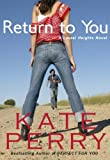 Return to You (A Laurel Heights Novel Book 3) (English Edition)