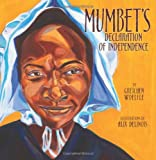 Mumbet's Declaration of Independence (Carolrhoda Picture Books)