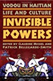 Image of Vodou in Haitian Life and Culture: Invisible Powers
