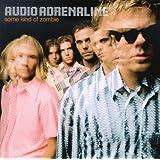Some Kind of Zombie ~ Audio Adrenaline