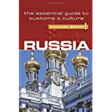 Russia - Culture Smart! The Essential Guide to Customs & Cultureby Anna King