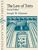 img - for The Law of Torts: Examples & Explanations, Second Edition (Examples & Explanations Series) book / textbook / text book