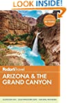 Fodor's Arizona & the Grand Canyon 2016