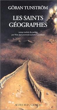 Les Saints Géographes par Göran Tunström