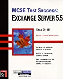 img - for MCSE Test Success(TM): Exchange Server 5.5 book / textbook / text book
