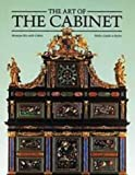 img - for The Art of the Cabinet/Including a Chronological Guide to Styles book / textbook / text book