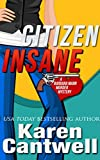 Citizen Insane (A Barbara Marr Murder Mystery Book 2)