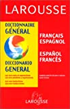Dictionnaire General: Francais - Espagnol /Espanol - Frances (Larousse) (French Edition) (2034514408) by Ramon Garcia-Pelayo y Gross
