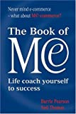 img - for The Book of Me: Life Coach Yourself to Success book / textbook / text book