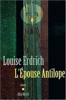 L'épouse antilope : roman