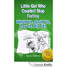 Fart Book: The Little Girl Who Couldn't Stop Farting (Free Fart Girl Coloring Book Included)