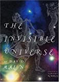 The Invisible Universe Ibs#521866 (0821226282) by Malin, David