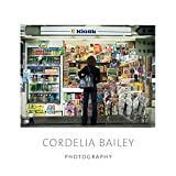 img - for Cordelia Bailey: Photography book / textbook / text book