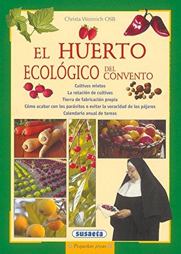 Huerto Ecologico Del Convento (Pequeñas Joyas)