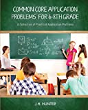 img - for Common Core Application Problems for Sixth through Eighth Grade book / textbook / text book