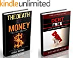 The Death of Money: How to Survive in...