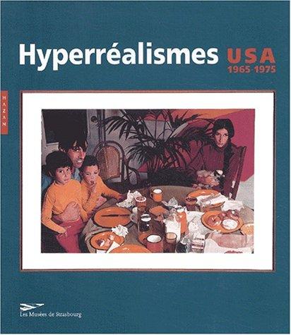 Hyperréalismes U.S.A. 1965-1975