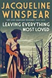 Leaving Everything Most Loved (0749013540) by Jacqueline Winspear