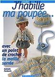 echange, troc Nathalie Perdoncin - J'habille ma poupée... : Mes premiers pas au crochet