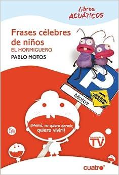 Frases célebres de niños: Pablo Motos Burgos: 9788466322065: Amazon