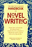 The Writers Digest Handbook of Novel Writing