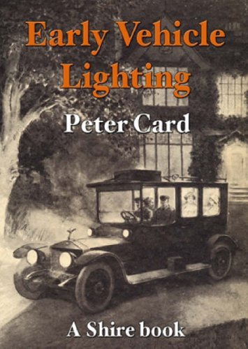 Early Vehicle Lighting (Shire Library)