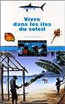 Vivre dans les iles du soleil par Planche