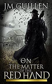 On the Matter of the Red Hand (Judicar's Oath Book 1)