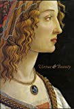 Virtue & Beauty: Leonardo's Ginevra De' Benci and Renaissance Portraits of Women (0894682857) by Brown, David Alan
