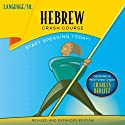 Hebrew Crash Course by LANGUAGE/30 Audiobook by  LANGUAGE/30 Narrated by  LANGUAGE/30