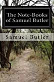 img - for The Note-Books of Samuel Butler book / textbook / text book
