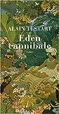 vignette de 'Eden cannibale (Alain Testart)'