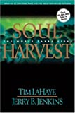 Soul Harvest: The World Takes Sides (Turtleback School & Library Binding Edition) (Left Behind) (0613234898) by Lahaye, Tim F.