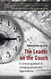 img - for The Leader on the Couch: A Clinical Approach to Changing People and Organizations book / textbook / text book