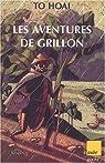 Les aventures de Grillon par T�