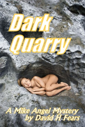 Dark Quarry (A Mike Angel Private Eye Mystery)