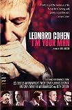 Leonard Cohen Im Your Man