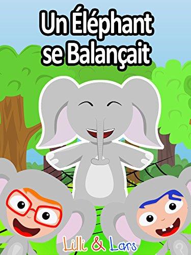 Clip: Un Éléphant se Balançait