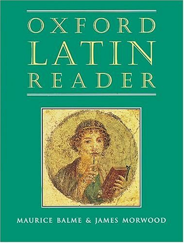 Oxford Latin Reader [Paperback]