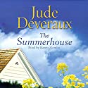 The Summerhouse (       UNABRIDGED) by Jude Deveraux Narrated by Melissa Hughes