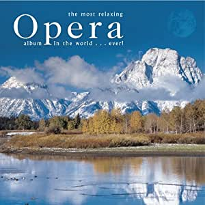 most relaxing opera album ever most relaxing opera album in the world ever music. Black Bedroom Furniture Sets. Home Design Ideas