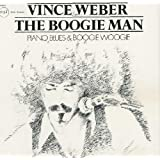 "Boogie Man (UK Import)von ""Vince Weber"""