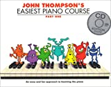 John Thompson's Easiest Piano Course: Pt. 1 (Book & CD)