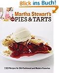 Martha Stewart's New Pies and Tarts:...