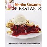 "Martha Stewart's New Pies and Tarts: 150 Recipes for Old-Fashioned and Modern Favoritesvon ""Martha Stewart Living..."""