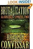 Brutalization (Bloodlines: A Serial Thriller, Episode 2)
